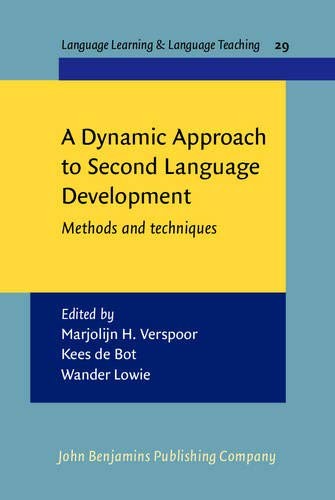 9789027219985: A Dynamic Approach to Second Language Development: Methods and techniques (Language Learning & Language Teaching)