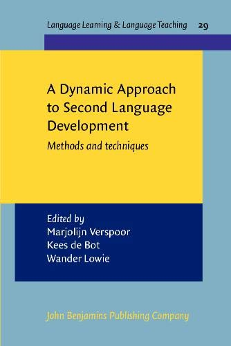 9789027219992: A Dynamic Approach to Second Language Development: Methods and techniques (Language Learning & Language Teaching)