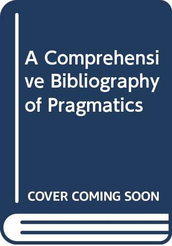 9789027220318: A Comprehensive Bibliography of Pragmatics (Vols I-IV)