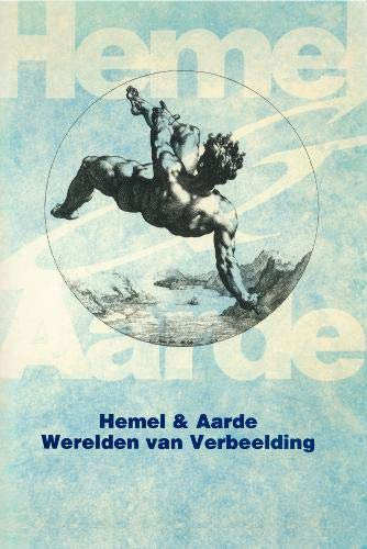 Hemel & Aarde. Werelden van Verbeelding.: ALEXANDRESCU, SORIN, HERMAN PARRET & TON QUIK. (eds.)