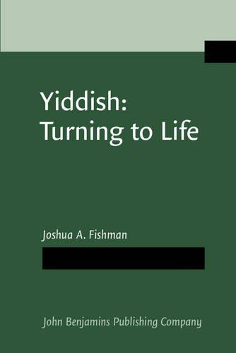 9789027220905: Yiddish: Turning to Life