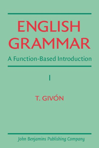9789027221155: English Grammar: A function-based introduction. Volume I