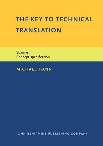 9789027221186: The Key to Technical Translation: Volume 1: Concept specification