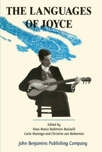 9789027221254: The Languages of Joyce: Selected Papers from the 11th International James Joyce Symposium Venice 1988