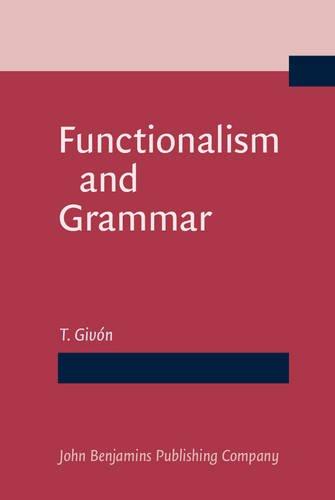 9789027221476: Functionalism and Grammar