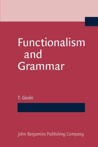 9789027221483: Functionalism and Grammar
