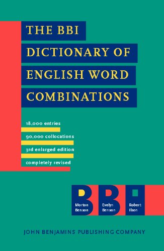 9789027221667: The BBI Dictionary of English Word Combinations: Revised edition