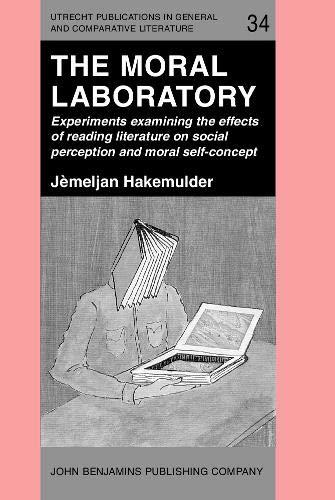 The Moral Laboratory. Experiments examining the effects: HAKEMULDER, Jèmeljan