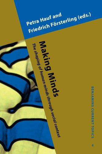 Making Minds: The shaping of human minds: John Benjamins Publishing