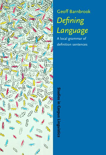 9789027222817: Defining Language: A local grammar of definition sentences (Studies in Corpus Linguistics)
