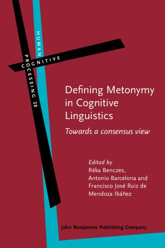 9789027223821: Defining Metonymy in Cognitive Linguistics: Towards a consensus view (Human Cognitive Processing)