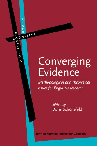 9789027223876: Converging Evidence: Methodological and theoretical issues for linguistic research (Human Cognitive Processing)