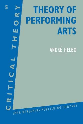 Theory of Performing Arts: Andre Helbo