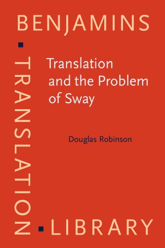9789027224408: Translation and the Problem of Sway (Benjamins Translation Library)