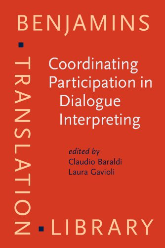 9789027224521: Coordinating Participation in Dialogue Interpreting (Benjamins Translation Library)