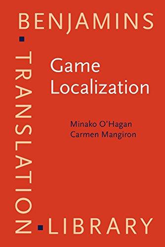 9789027224576: Game Localization: Translating for the global digital entertainment industry (Benjamins Translation Library)