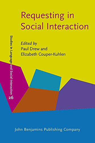 9789027226365: Requesting in Social Interaction (Studies in Language and Social Interaction)
