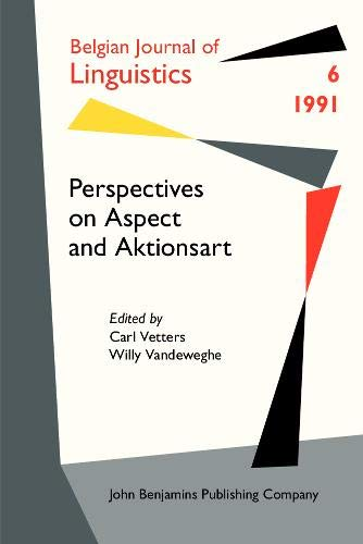 9789027226662: Perspectives on Aspect and Aktionsart (Belgian Journal of Linguistics)