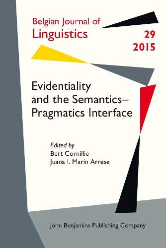 9789027226891: Evidentiality and the Semantics-Pragmatics Interface