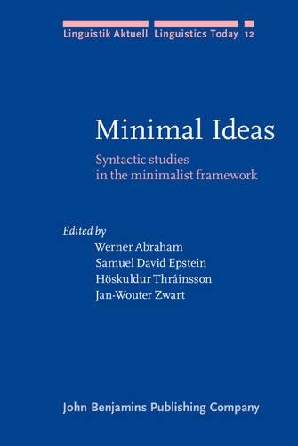 9789027227324: Minimal Ideas: Syntactic studies in the minimalist framework (Linguistik Aktuell/Linguistics Today)