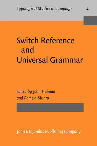 Switch Reference and Universal Grammar: Proceedings of: John Benjamins Publishing