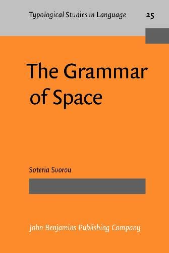 9789027229113: The Grammar of Space (Typological Studies in Language)