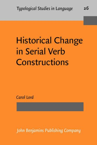 9789027229137: Historical Change in Serial Verb Constructions (Typological Studies in Language)