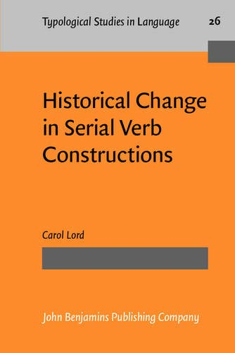 9789027229144: Historical Change in Serial Verb Constructions (Typological Studies in Language)