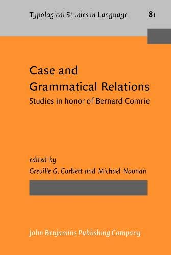 9789027229946: Case and Grammatical Relations: Studies in Honor of Bernard Comrie