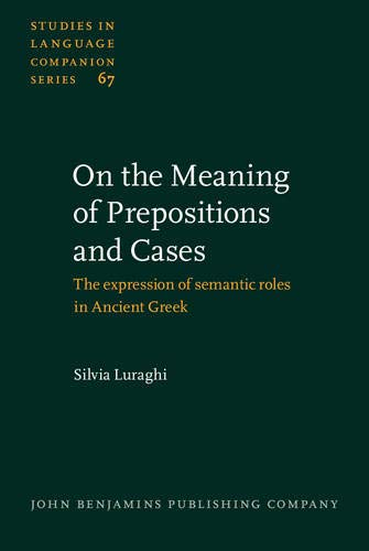 On the Meaning of Prepositions and Cases.: LURAGHI, Silvia
