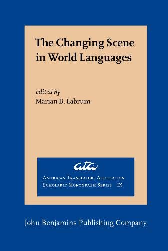 9789027231840: The Changing Scene in World Languages: Issues and challenges (American Translators Association Scholarly Monograph Series)