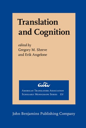 9789027231918: Translation and Cognition (American Translators Association Scholarly Monograph Series)