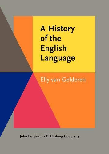A History of the English Language: Gelderen, Elly van