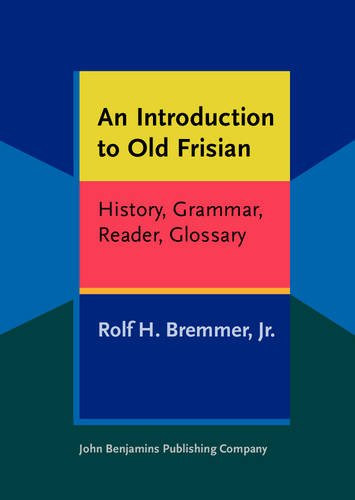 9789027232557: An Introduction to Old Frisian: History, Grammar, Reader, Glossary