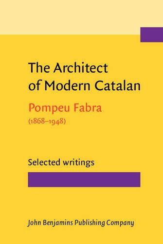 9789027232649: The Architect of Modern Catalan: Selected writings