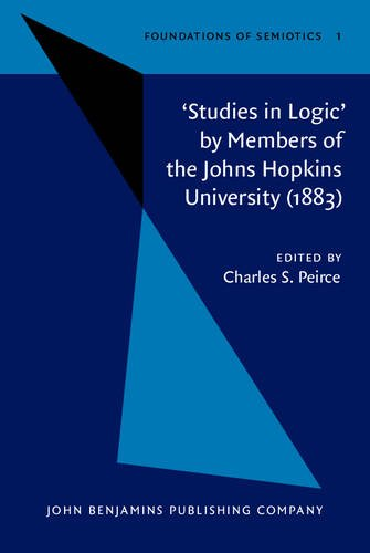 'Studies in Logic' by Members of the Johns Hopkins University (1883) (Foundations of ...