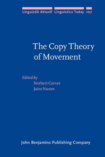 The Copy Theory of Movement (Linguistik Aktuell/Linguistics Today): John Benjamins Publishing ...