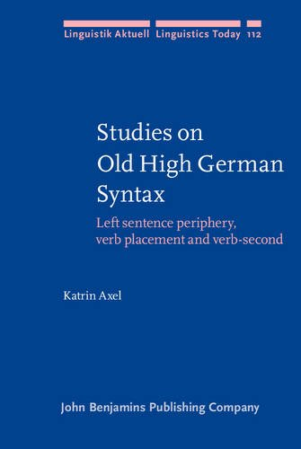 9789027233769: Studies on Old High German Syntax: Left sentence periphery, verb placement and verb-second