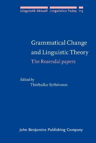 9789027233776: Grammatical Change and Linguistic Theory: The Rosendal papers (Linguistik Aktuell/Linguistics Today)