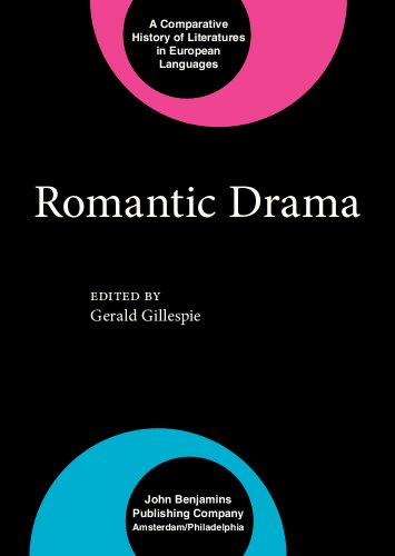 Romantic Drama (Comparative History of Literatures in European Languages)