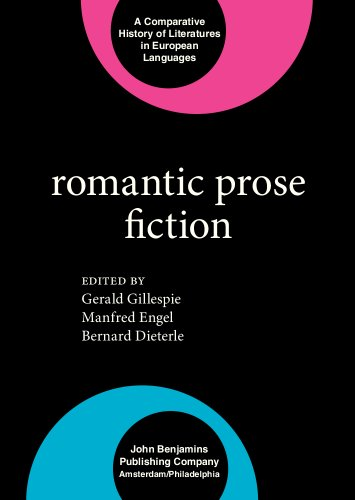 9789027234568: The Romanticism series: Romantic Prose Fiction (Comparative History of Literatures in European Languages)
