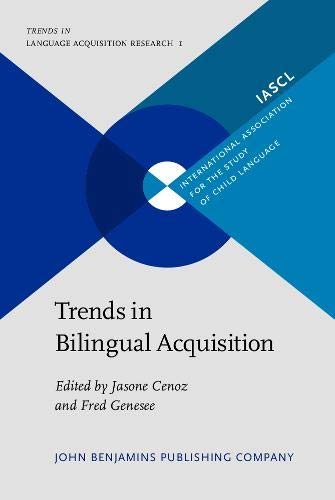 9789027234711: Trends in Bilingual Acquisition (Trends in Language Acquisition Research)