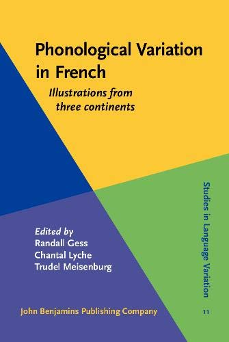 9789027234919: Phonological Variation in French: Illustrations from Three Continents (Studies in Language Variation)