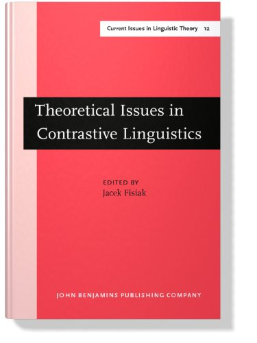 9789027235022: Theoretical Issues in Contrastive Linguistics (Current Issues in Linguistic Theory)