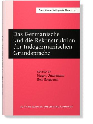 Das Germanische Und Die Rekonstruktion Der Indogermanischen Grundsprache: Untermann, Jurgen;...