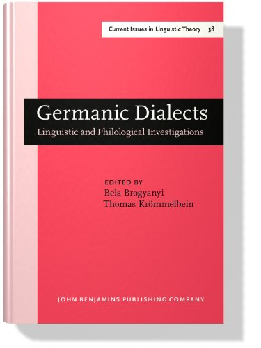 Germanic Dialects: Linguistic and Philological Investigations (Current Issues in Linguistic Theory)...