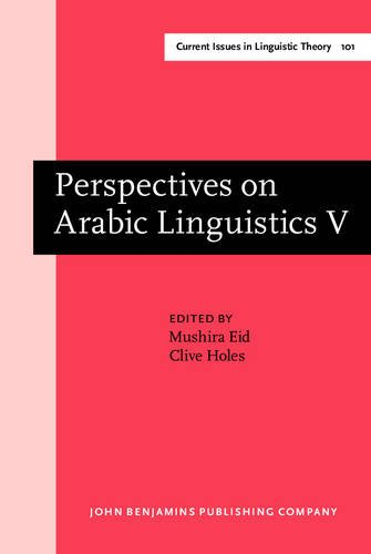 9789027236036: Perspectives on Arabic Linguistics: Papers from the Annual Symposium on Arabic Linguistics. Volume V: Ann Arbor, Michigan 1991 (Current Issues in Linguistic Theory)