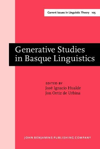 9789027236074: Generative Studies in Basque Linguistics (Current Issues in Linguistic Theory)