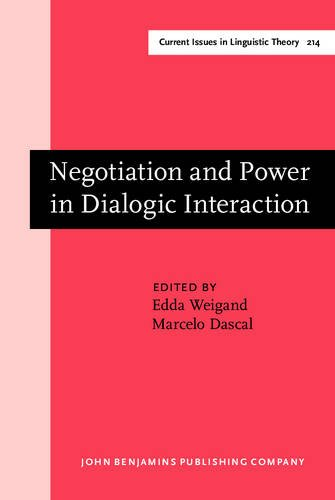 9789027237217: Negotiation and Power in Dialogic Interaction (Current Issues in Linguistic Theory)
