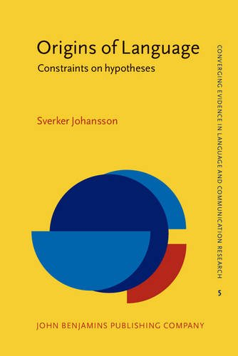 9789027238931: Origins of Language: Constraints on hypotheses (Converging Evidence in Language and Communication Research)
